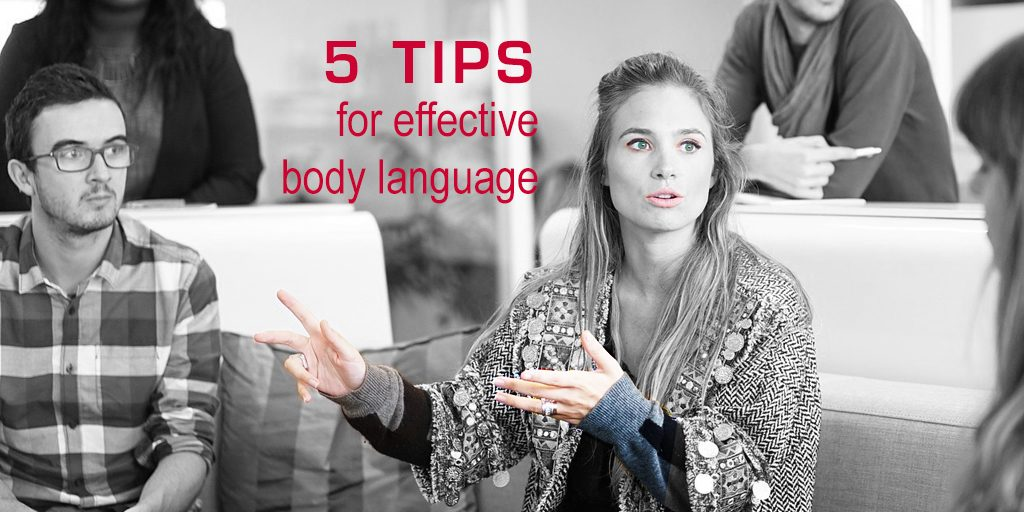 5 tips for effective body language